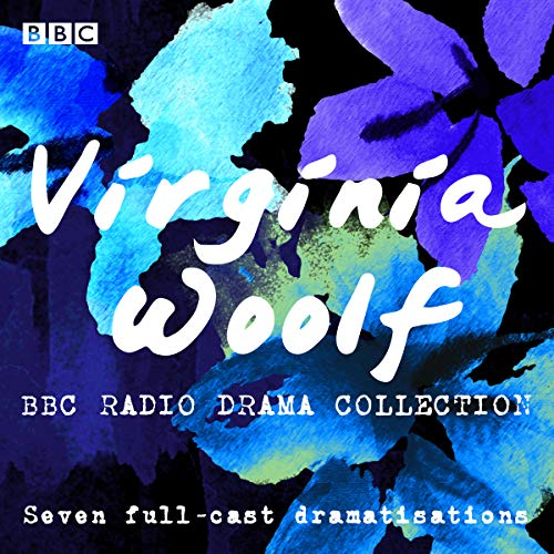 The Virginia Woolf BBC Radio Drama Collection audiobook cover art