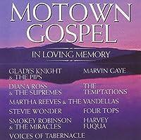 Motown Gospel: In Loving Memory