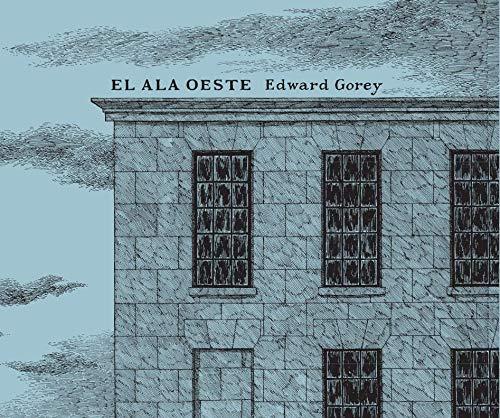 El ala oeste (Serie Edward Gorey)