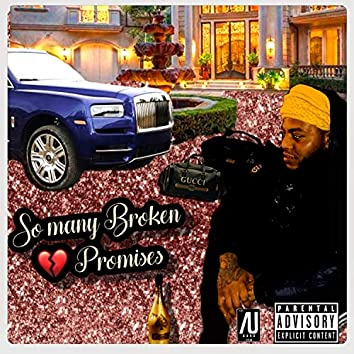 So Many Broken Promises