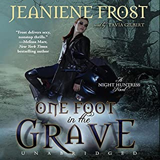 One Foot in the Grave     Night Huntress, Book 2              By:                                                                                                                                 Jeaniene Frost                               Narrated by:                                                                                                                                 Tavia Gilbert                      Length: 9 hrs and 45 mins     6,765 ratings     Overall 4.6
