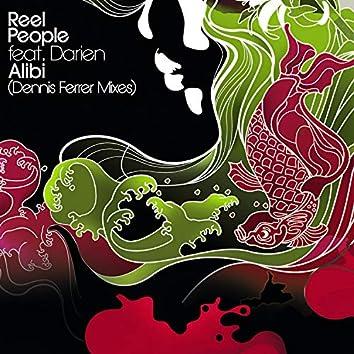 Alibi (Dennis Ferrer Mixes)