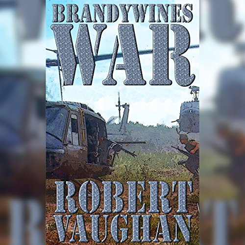 Brandywine's War                   By:                                                                                                                                 Robert Vaughan                               Narrated by:                                                                                                                                 Bill Burrows                      Length: 8 hrs and 42 mins     Not rated yet     Overall 0.0