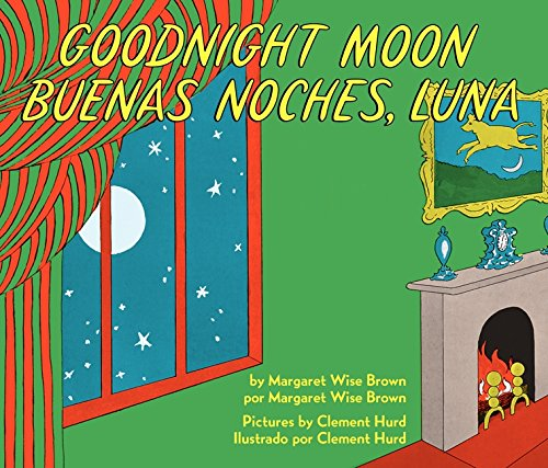 Goodnight Moon/Buenas noches, Luna: Bilingual Spanish-English Children's Book