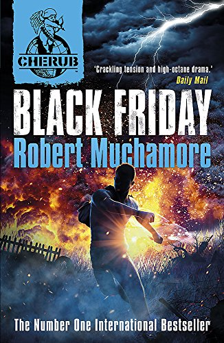 CHERUB: Black Friday: Book 15