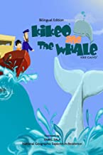 Kikeo and The Whale . A Dual Language Book for Children ( English - Spanish Bilingual Edition )