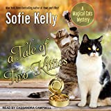 A Tale of Two Kitties: Magical Cats, Book 9