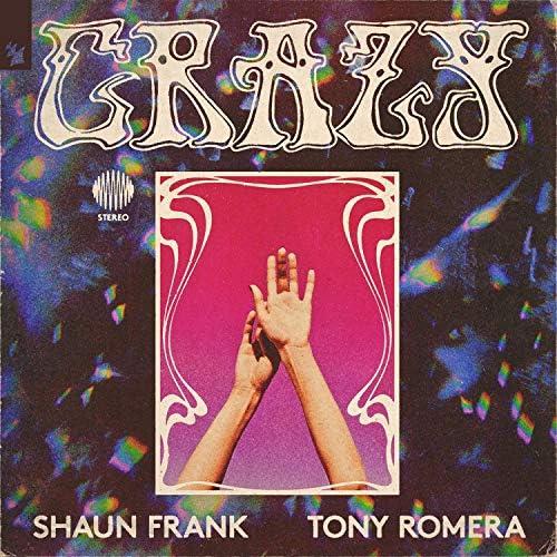 Shaun Frank & Tony Romera