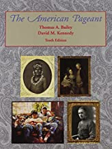 American Pageant: History of the Republic 10th edition by Bailey, Thomas (1993) Hardcover