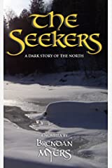 The Seekers: A Dark Story of the North Kindle Edition
