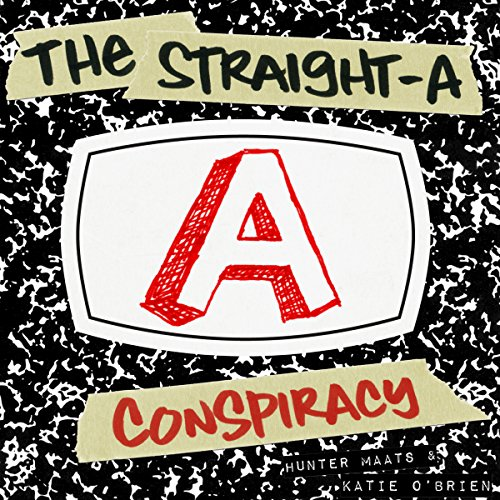 The Straight-A Conspiracy audiobook cover art