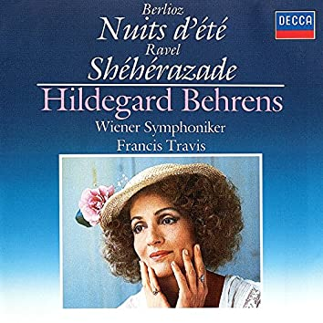 Berlioz: Les nuits d'été / Ravel: Shéhérazade