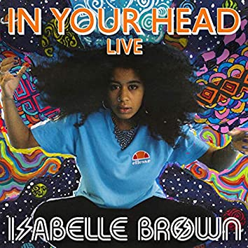 In Your Head (Live at West Eleven Studios, 2020)