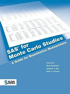 SAS for Monte Carlo Studies: A Guide for Quantitative Researchers