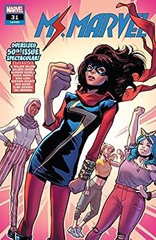 Ms. Marvel (2015-2019) #31 by [G. Willow Wilson, Saladin Ahmed, Rainbow Rowell, Various, Valerio Schiti, Nico Leon, Elmo Bondoc, Gustavo Duarte]