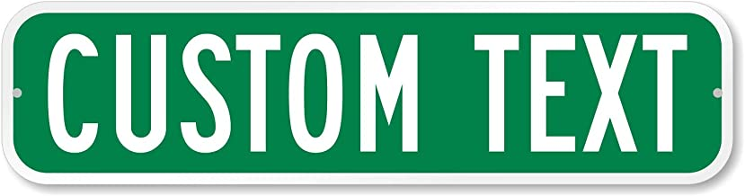 "SmartSign Customize Your Own Green Street Sign   6"" x 24"" Aluminum"