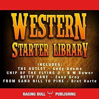 Western Starter Library (Annotated)     Classic Western Box Sets Book 1              Auteur(s):                                                                                                                                 Andy Adams,                                                                                        B. M. Bower,                                                                                        Zane Grey,                   Autres                          Narrateur(s):                                                                                                                                 Philip Benoit                      Durée: 29 h et 51 min     Pas de évaluations     Au global 0,0