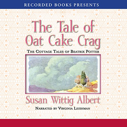 The Tale of the Oat Cake Crag audiobook cover art
