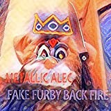 Fake Furby Backfire [Explicit]