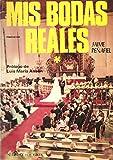 Mis bodas reales, Tomo II