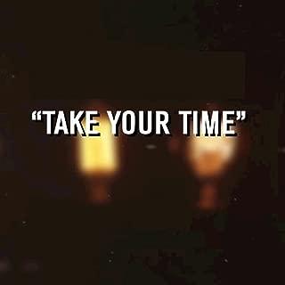 """Take Your Time"" (Originally Performed by Sam Hunt) (Instrumental Version)"