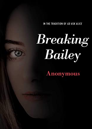 Breaking Bailey (Anonymous Diaries) (English Edition)