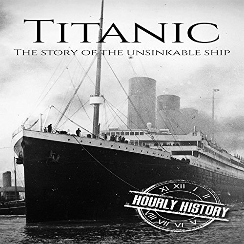 『Titanic: The Story of the Unsinkable Ship』のカバーアート