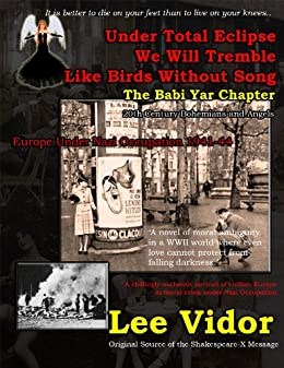 The Babi Yar Chapter (Under Total Eclipse We Will Tremble Like Birds Without Song)