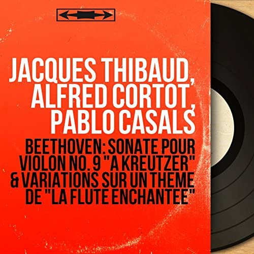 Jacques Thibaud, Alfred Cortot, Pablo Casals