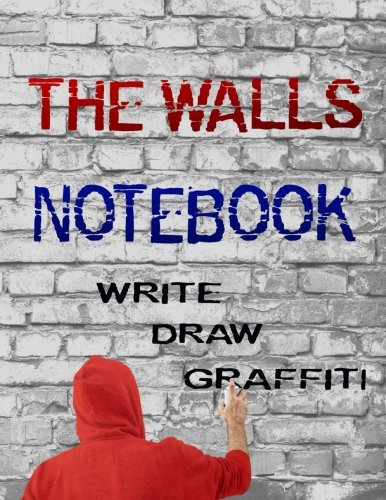 "The Walls Notebook - Write, Draw, Graffiti: Sketch Book for kids and adults, Diary, Wall Journal - 108 pages of various textured walls, Extra Large 8.5"" x 11"" (Unique Gifts)"
