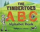 Timbertoes A B C Alphabet Book, The