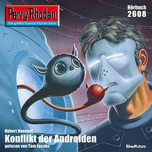 Konflikt der Androiden (Perry Rhodan 2608) Titelbild
