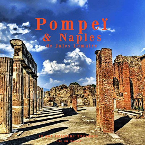 Pompeï & Naples [French Version] audiobook cover art