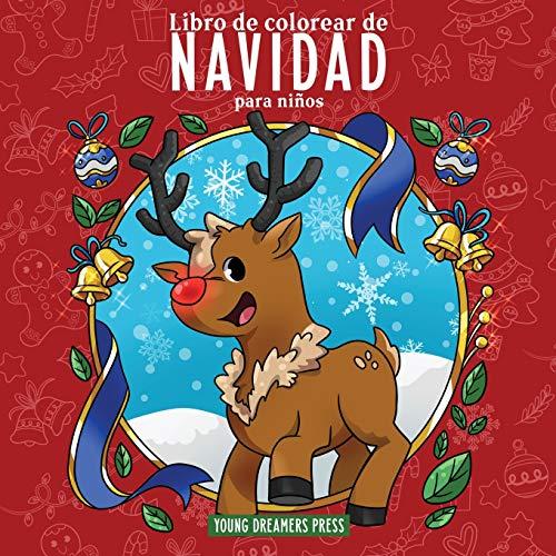 Libro de colorear de Navidad para niños: Libro de Navidad para niños de 4 a 8 años, 9 a 12 años (Cuadernos para colorear niños)