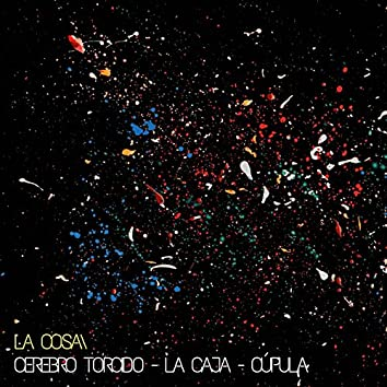 Cerebro Torcido / La Caja / Cúpula - Single