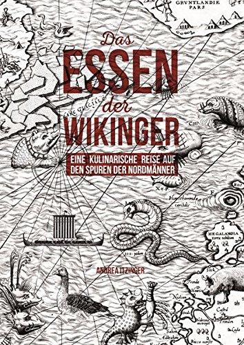 Das Essen der Wikinger: Eine kulinarische Reise auf den Spuren der Nordmänner