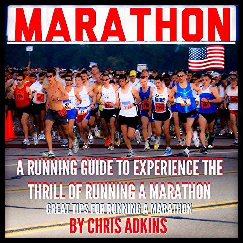 Marathon: Great Marathon Running Tips audiobook cover art