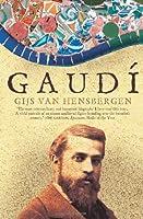 Gaudi (Biography) by Gijs Van Hensbergen(2002-11-04)
