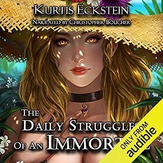 Page de couverture de The Daily Struggles of an Immortal: A Superhero Adventure