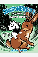 Dragonbreath #6: Revenge of the Horned Bunnies Kindle Edition