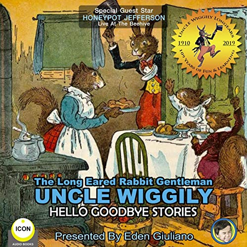 The Long Eared Rabbit Gentleman Uncle Wiggily - Hello Goodbye Stories cover art