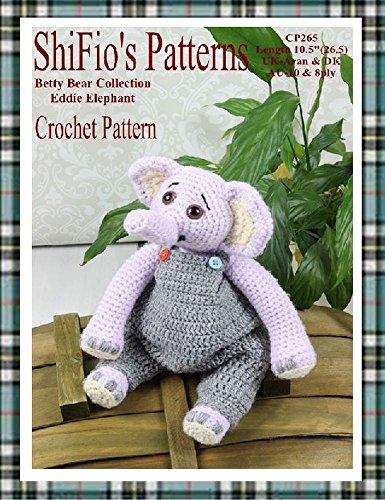 Crochet Pattern -  CP265 - Eddie The Elephant Toy  - UK Terminology (English Edition)