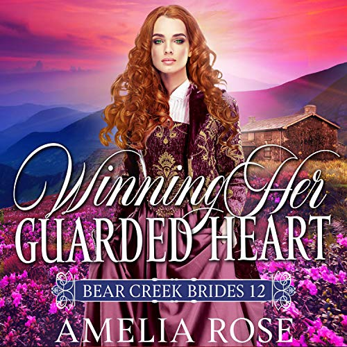 Winning Her Guarded Heart: Inspirational Western Mail Order Bride Romance cover art