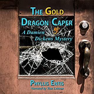 The Gold Dragon Caper: A Damien Dickens Mystery audiobook cover art