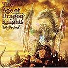 【メーカー特典あり】 The Age of Dragon Knights (オリジナル三方背スリーブケース付)