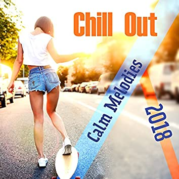 2018 Chill Out Calm Melodies