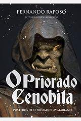 O PRIORADO CENOBITA: Pósteros de O Primado Cavalariano (RAPOSOVERSO) eBook Kindle