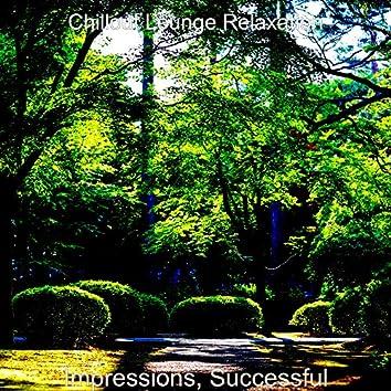 Impressions, Successful