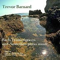 Bach: Modern Australian Piano