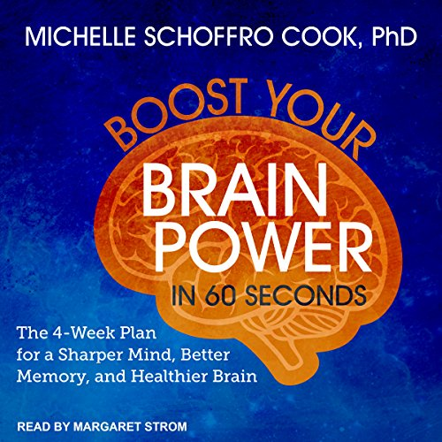 Boost Your Brain Power in 60 Seconds audiobook cover art